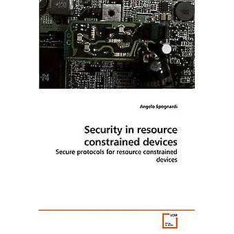 Sicurezza nei dispositivi di risorsa vincolata da Angelo & Spognardi