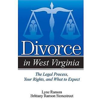 Scheidung in West Virginia: das rechtliche Verfahren, Ihre Rechte und was Sie erwartet