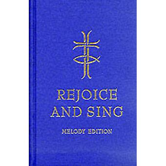 Rejoice and Sing (Melody edition) by United Reformed Church - 9780191
