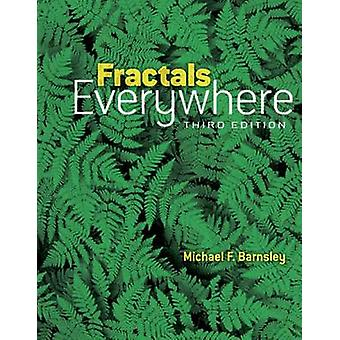 Fractals Everywhere (3rd Revised edition) by Michael Fielding Barnsle