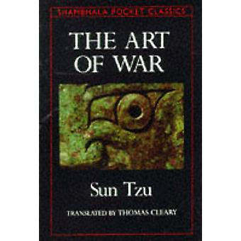 The Art of War (New edition) by Sun Tzu - Tzu Sun - Thomas Cleary - T