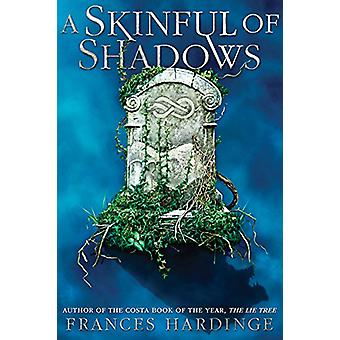 A Skinful of Shadows by Frances Hardinge - 9781419725722 Book
