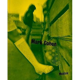 Mexico by Mark Cohen - Mark Cohen - 9781477311714 Book