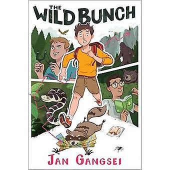 The Wild Bunch by Jan Gangsei - 9781481468299 Book