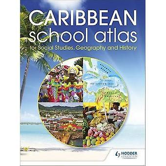 Hodder utdanning Caribbean School Atlas av Hodder utdanning Caribbean
