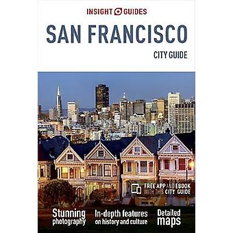 Insight Guides - San Francisco City Guide by APA Publications Limited