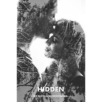 Hidden by Nicola Werenowska - 9781910067451 Book