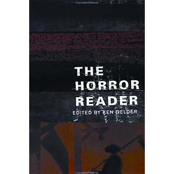 The Horror Reader von Edited by Ken Gelder