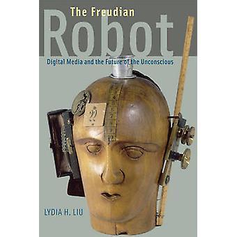 Freudowskiej Robot - cyfrowy głoska bezdźwięczna i przyszłość nieprzytomny b