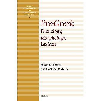 Les Grecs (Brill Introductions aux langues indo-européennes)