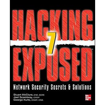 Hacking Exposed 7 by Stuart McClure