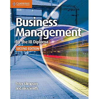 Business Management for the IB Diploma Coursebook by Peter Stimpson