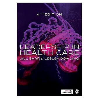 Leadership in Health Care by Jill Barr