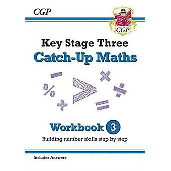 New KS3 Maths CatchUp Workbook 3 with Answers