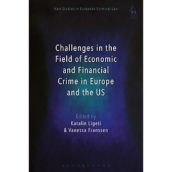 Challenges in the Field of Economic and Financial Crime in E