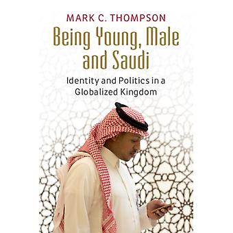 Being Young Male and Saudi by Mark C Thompson