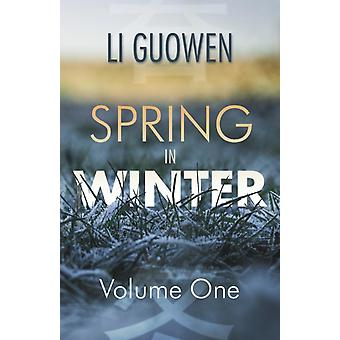 Spring in Winter  Volume 1 by Li & Guowen