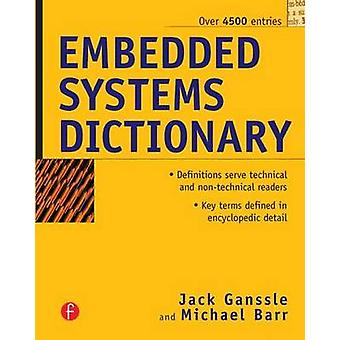 Embedded Systems Dictionary by Ganssle & Jack