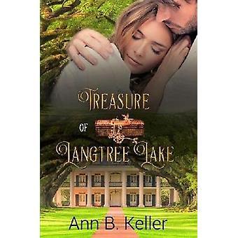 Treasure of Langtree Lake door Ann B. Keller