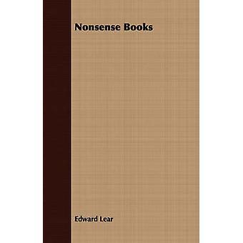 Nonsense Books by Lear & Edward