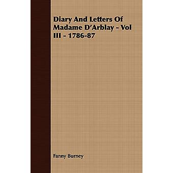 Diary And Letters Of Madame DArblay  Vol III  178687 by Burney & Fanny