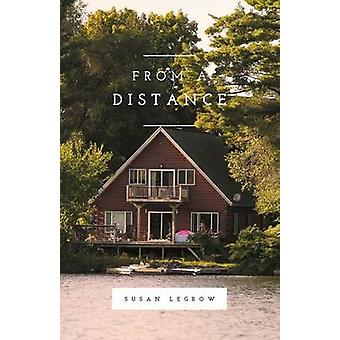 From a Distance by LeGrow & Susan