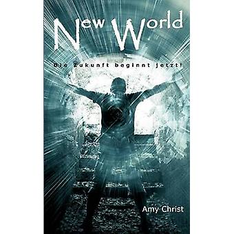 New World by Christ & Amy