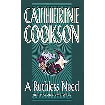 A ruthless need