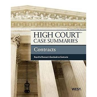 High Court Case Summaries on Contracts - Keyed to Dawson (10. Revise