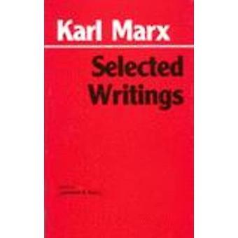 Selected Writings by Karl Marx - Lawrence H. Simon - 9780872202191 Bo