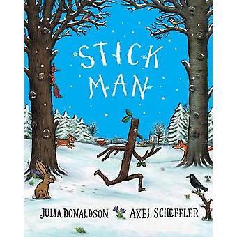 Stick Man Tenth Anniversary Edition by Julia Donaldson - 978140717455
