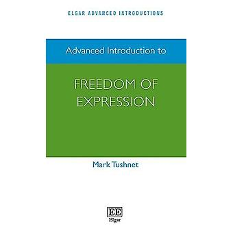 Advanced Introduction to Freedom of Expression by Mark Tushnet - 9781