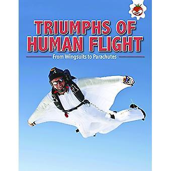 Triumphs of Human Flight - Flight by Tim Harris - 9781912108510 Book