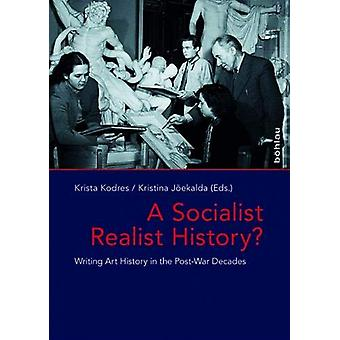A Socialist Realist History? - Writing Art History in the Post-War Dec