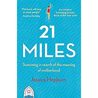 21 Miles by Jessica Hepburn - 9781783528554 Book