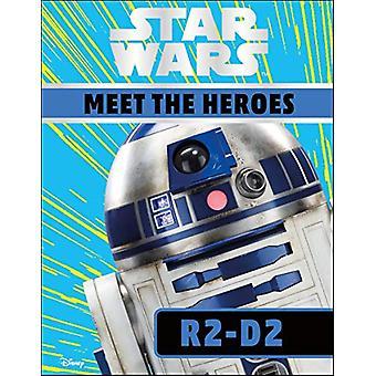Star Wars Meet the Heroes R2-D2 by Emma Grange - 9780241387740 Book