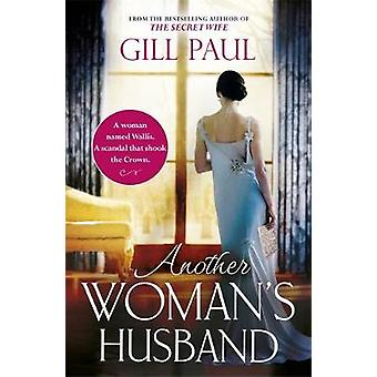 Another Woman's Husband - From the #1 Bestsellerautor von The Secret