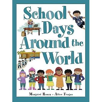 School Days Around The World by Margriet Ruurs - 9781525305603 Book