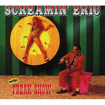 Screamin' Eric - Freak Show [CD] USA import