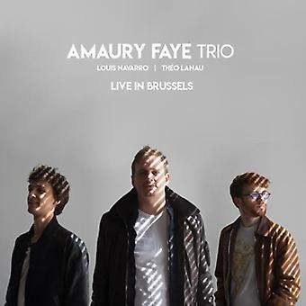 Amaury Faye Trio - Live in Brussels [CD] USA import