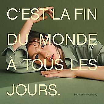 C'Est La Fin Du Monde A Tous Les Jours [CD] Importación de EE.UU.