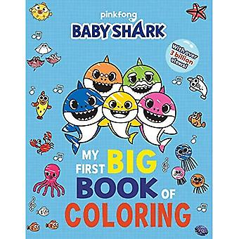 Pinkfong Baby Shark: My First Big Book of Coloring� (Pinkfong Baby Shark)