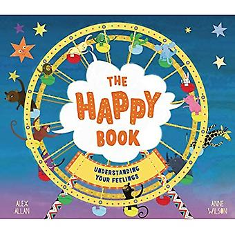 The Happy Book: A book full of feelings