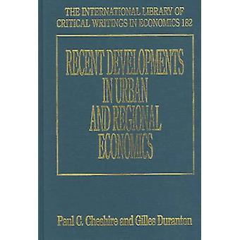 Recent Developments in Urban and Regional Economics