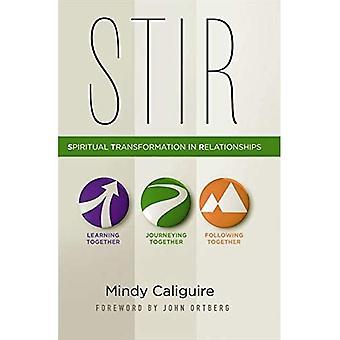 STIR: Spiritual Transformation in Relationships