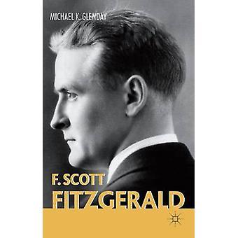 F. Scott Fitzgerald-tekijä Michael K. Glenday - 9780333669006 Kirja