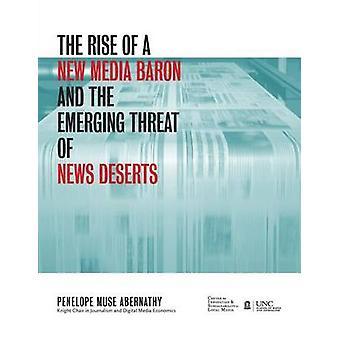Uuden mediaparonin nousu ja uutisaavikoiden nouseva uhka