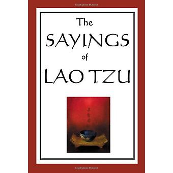 The Sayings of Lao Tzu by Professor Lao Tzu - 9781604593020 Book