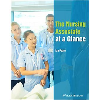 The Nursing Associate at a Glance by Ian Peate