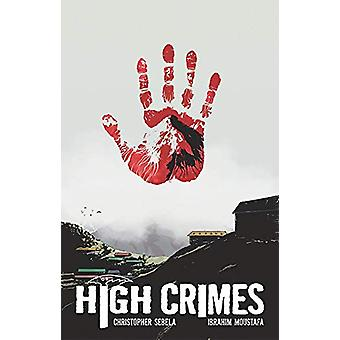High Crimes by Christopher Sebela (Paperback, 2019)